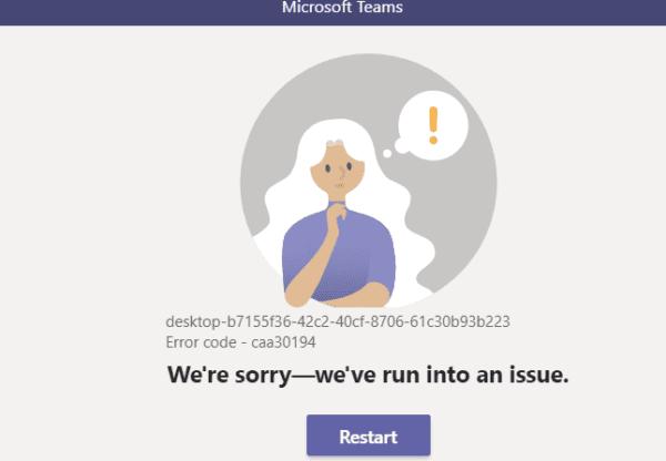 Khắc phục sự cố Mã lỗi Microsoft Teams caa30194